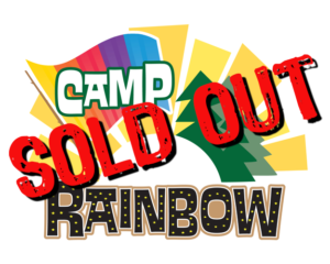 Camp Rainbow Sold Out